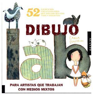 LABORATORIO DE DIBUJO -P/ARTISTAS QUE TRABAJAN CON MEDIOS MIXTOS-