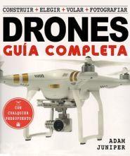 GUIA COMPLETA DE DRONES, LA