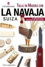 TALLA EN MADERA CON LA NAVAJA SUIZA (VICTORINOX)