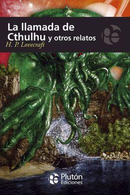 LLAMADA DE CTHULHU Y OTROS RELATOS, LA