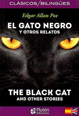 GATO NEGRO Y OTROS RELATOS, EL (CLASICOS BILINGUES)