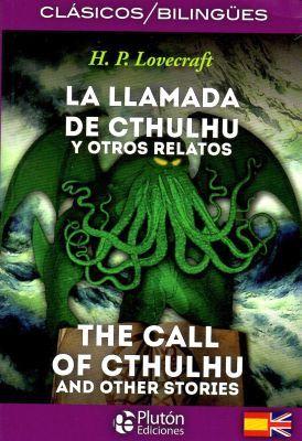 LLAMADA DE CTHULHU Y OTROS RELATOS (CLASICOS BILINGUES)