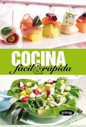 Cocina facil rapida desiderata 9788415094081 for Videos de cocina facil