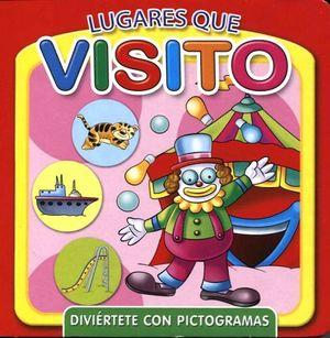 LUGARES QUE VISITO       (DIVIERTETE CON PICTOGRAMAS)