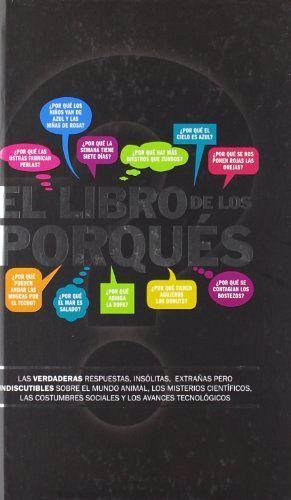 LIBRO DE LOS PORQUES, EL (CONTENIDO EN BLANCO-NEGRO/EMP.)