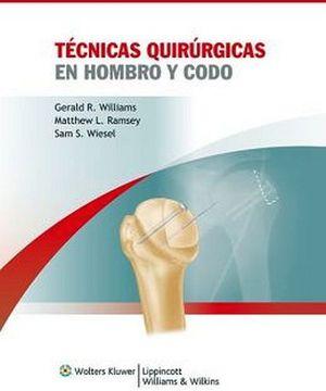 TECNICAS QUIRURGICAS HOMBRO Y CODO
