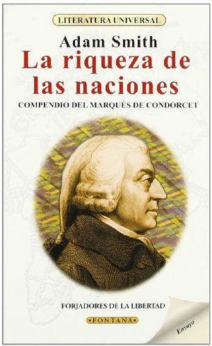 RIQUEZA DE LAS NACIONES, LA (LITERATURA UNIVERSAL)