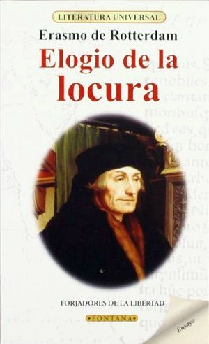 ELOGIO DE LA LOCURA (LITERATURA UNIVERSAL)