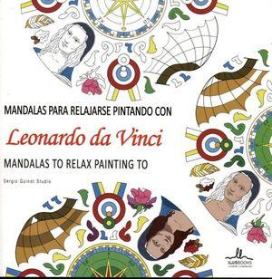 MANDALAS PARA RELAJARSE PINTANDO CON LEONARDO DA VINCI