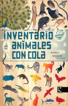 INVENTARIO ILUSTRADO DE ANIMALES CON COLA (EMPASTADO)