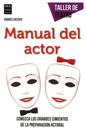 MANUAL DEL ACTOR (COL.TALLER DE TEATRO)