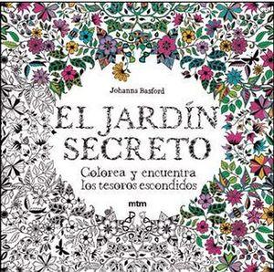 JARDIN SECRETO, EL -COLOREA Y ENCUENTRA LOS TESOROS ESCONDIDOS-