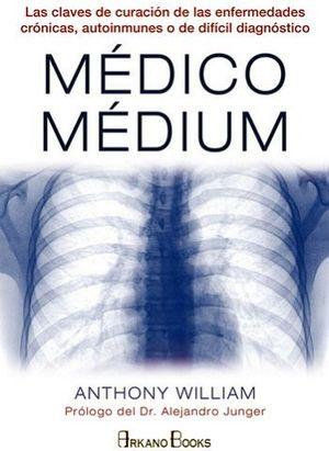 MEDICO MEDIUM 5ED. -LAS CLAVES DE CURACION DE LAS ENFERMEDADES-