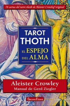 TAROT THOTH -EL ESPEJO DEL ALMA-     (LIBRO C/78 CARTAS DE TAROT)