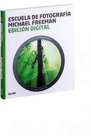 ESCUELA DE FOTOGRAFIA -EDICION DIGITAL-