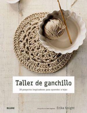 TALLER DE GANCHILLO  (RUSTICO)                                  .