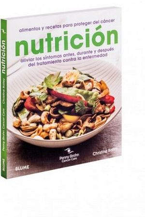 NUTRICION -ALIMENTOS Y RECETAS P/PROTEGER DEL CANCER-