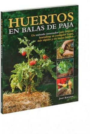HUERTOS EN BALAS DE PAJA
