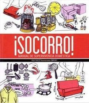 SOCORRO -MANUAL DE SUPERVIVENCIA DOMESTICA-