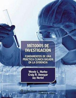 METODOS DE INVESTIGACION. FUND. PRACT/CLIN.BASADA EN LA EVIDENCIA