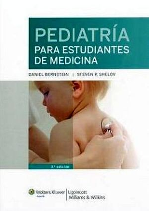 PEDIATRIA PARA ESTUDIANTES DE MEDICINA 3ED.