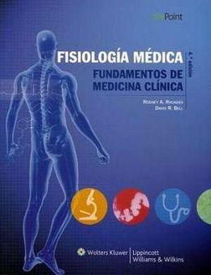 FISIOLOGIA MEDICA FUNDAMENTOS DE MEDICINACLINICA 4ED.