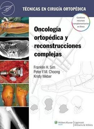 ONCOLOGIA ORTOPEDICA Y RECON. COMPL. TECNICAS EN CIRUGIA ORTOPED.