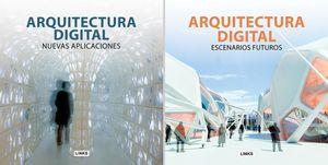 ARQUITECTURA DIGITAL -NUEVAS APLICACIONES- (2 TOMOS)