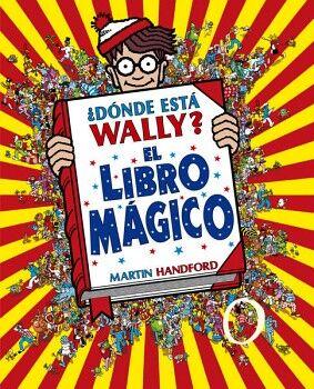 DONDE ESTA WALLY? -EL LIBRO MAGICO-       (EMPASTADO/B DE BLOK)