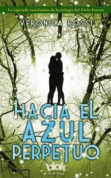 HACIA EL AZUL PERPETUO (B DE BLOK)