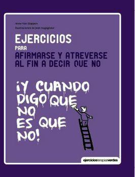 EJERCICIOS PARA AFIRMARSE Y ATREVERSE AL FIN A DECIR QUE NO (EMP.