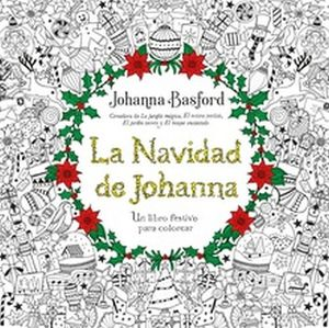NAVIDAD DE JOHANNA, LA -UN LIBRO FESTIVO P/COLOREAR-