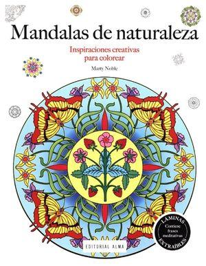 MANDALAS DE NATURALEZA -INSPIRACIONES CREATIVAS P/COLOREAR-