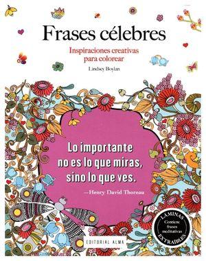 FRASES CELEBRES -INSPIRACIONES CREATIVAS P/COLOREAR-