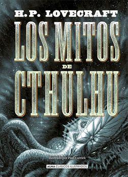 MITOS DE CTHULHU, LOS             (CLASICOS ILUSTRADOS/EMPASTADO)