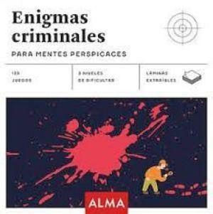 ENIGMAS CRIMINALES -PARA MENTES PERSPICASES-