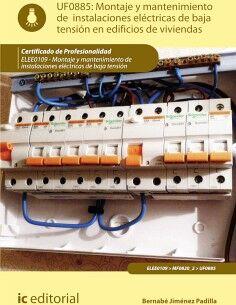 MONTAJE Y MANTENIMIENTO DE INSTALACIONES ELÉCTRICAS DE BAJA TENSIÓN EN EDIFICIOS DE VIVIENDAS. ELEE0109 -  MONTAJE Y MAN