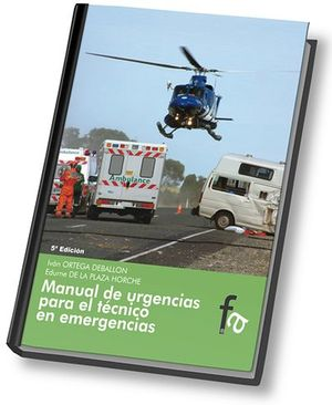 MANUAL DE URGENCIAS PARA EL TECNICO EN EMERGENCIAS