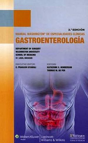 MANUAL WASHINGTON DE GASTROENTEROLOGIA 3ED.