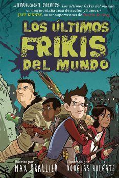 ULTIMOS FRIKIS DEL MUNDO, LOS (1)         (EMPASTADO)