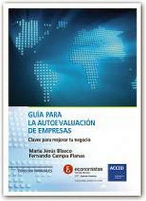 GUIA PARA LA AUTOEVALUACION DE EMPRESAS -CLAVES P/MEJORAR NEG.-
