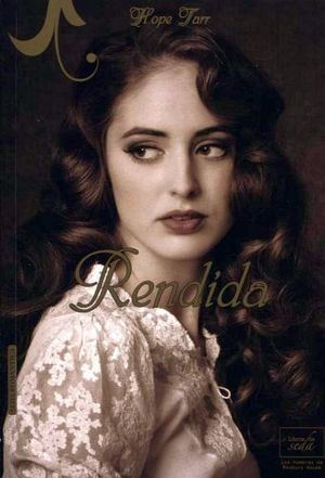 RENDIDA                                          (SEDA ROMANTICA)