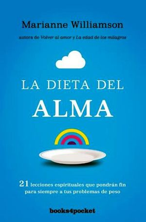 DIETA DEL ALMA, LA                    (BOOKS4POCKET)