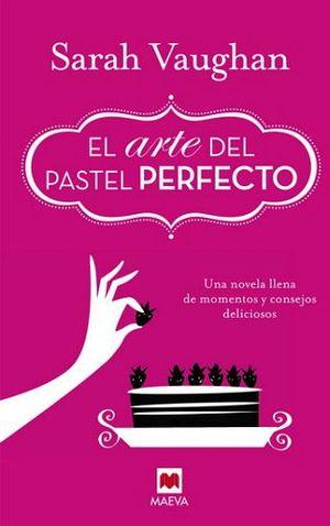 ARTE DEL PASTEL PERFECTO, EL (EMP.)