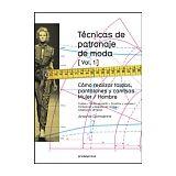 TECNICAS DE PATRONAJE DE MODA VOL.1 -COMO REALIZAR FALDAS, PANTAL