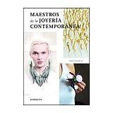 MAESTROS DE LA JOYERIA CONTEMPORANEA