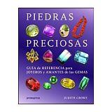 PIEDRAS PRECIOSAS -GUIAS DE REFRENCIA PARA JOYEROS Y AMANTES DE L