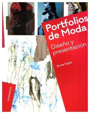 PORTFOLIOS DE MODA -DISEÑO Y PRESENTACION-
