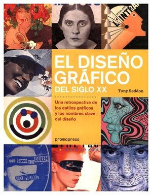 DISEÑO GRAFICO DEL SIGLO XX, EL (EMPASTADO)