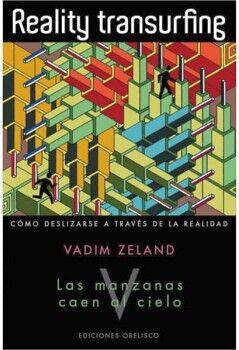 REALITY TRANSURFING V   -LAS MANZANAS CAEN AL CIELO-